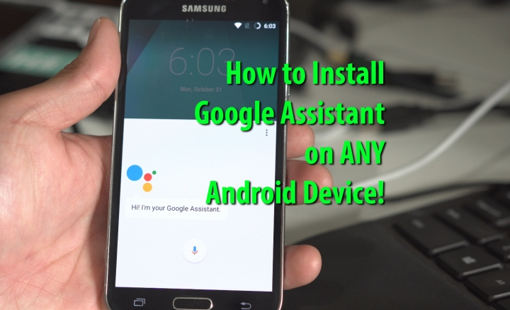 howto-install-google-assistant-any-android-androidnougat
